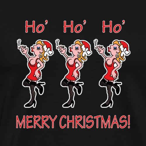 Funny Cheeky Ho' Ho' Ho' Merry Christmas - Men's Premium T-Shirt