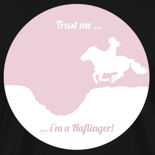 Trust me - i´m a Haflinger - Männer Premium T-Shirt