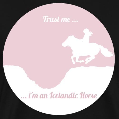 Trust me - i´m an Icelandic Horse - Männer Premium T-Shirt