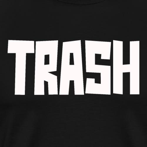Trash - Männer Premium T-Shirt