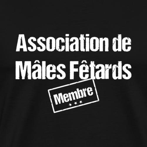 ASSOCIATION DES MÂLES FÊTARDS ! - T-shirt Premium Homme