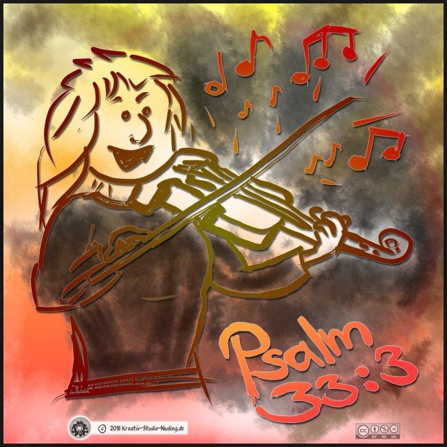 Design Geige Psalm 33 Vers 3 - auf Kleidung