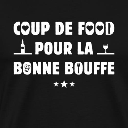 COUP DE FOOD POUR LA BONNE BOUFFE ! - T-shirt Premium Homme