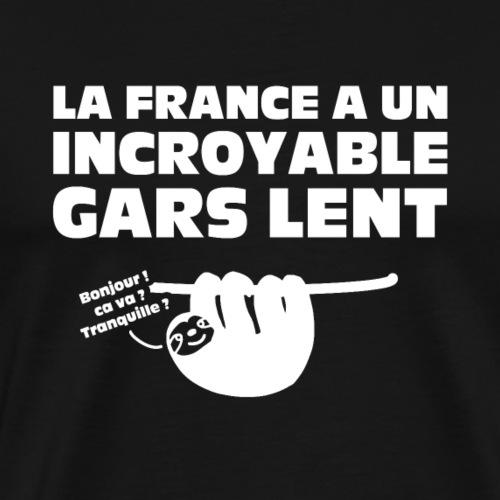 LA FRANCE A UN INCROYABLE GARS LENT ! - T-shirt Premium Homme