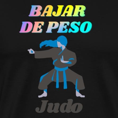 El Judo ayuda a perder peso - Camiseta premium hombre
