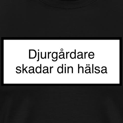 Djurgården Varningstext - Premium-T-shirt herr