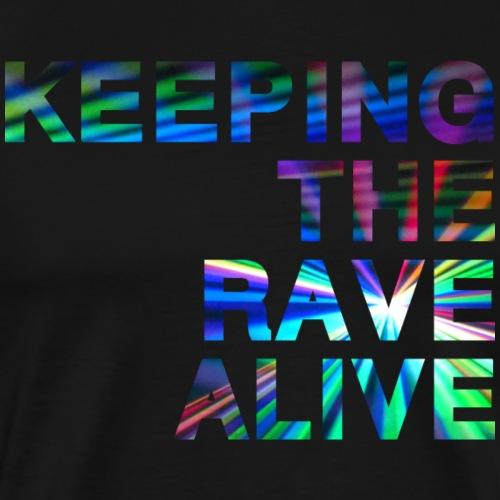 GARDER le RAVE ALIVE - T-shirt Premium Homme