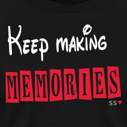 Keep Making Memories (For dark colours) - Men's Premium T-Shirt