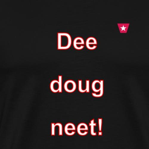 Dee doug neet VERTI W - Mannen Premium T-shirt