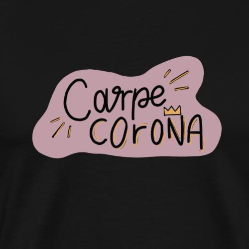 Carpe Corona - Männer Premium T-Shirt