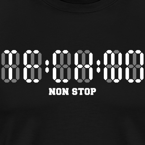 Techno Non Stop Digital Uhr - all night all day - Männer Premium T-Shirt