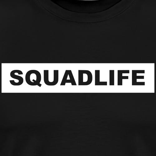 """SQUADLIFE als Schriftzug """"ausgeschnitten"""" - Männer Premium T-Shirt"""