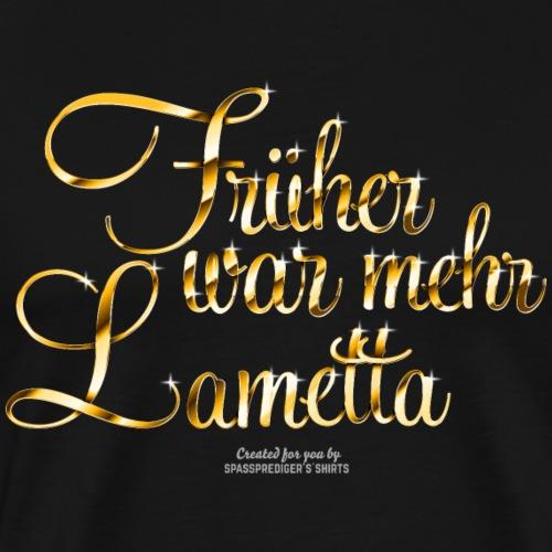 T-Shirt Früher war mehr Lametta Gold - Männer Premium T-Shirt