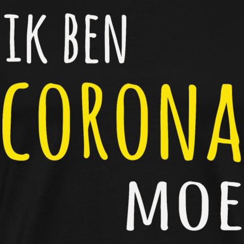 ik ben corona moe - Men's Premium T-Shirt