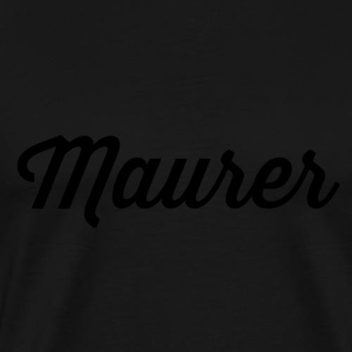 Maurer - Männer Premium T-Shirt