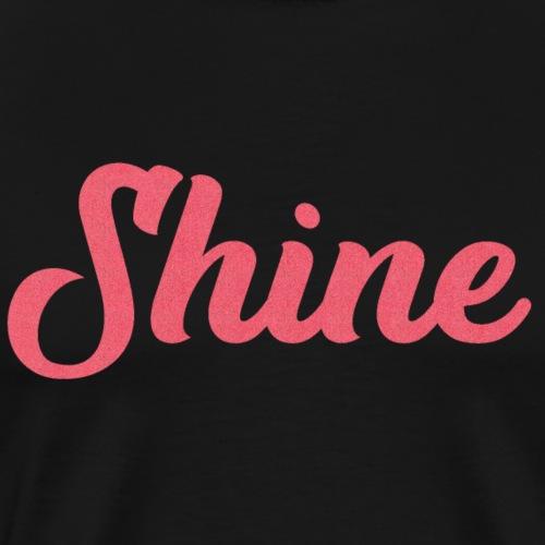 Shine - T-shirt Premium Homme