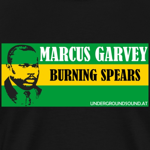 BURNING SPEARS - Marcus Garvey - Männer Premium T-Shirt