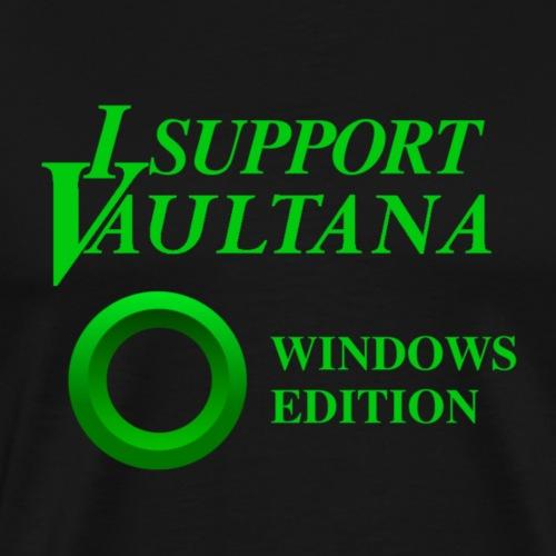 Vaultana Windows Support - Männer Premium T-Shirt