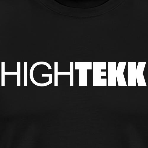 High Tekk Clubbing Festival Spruch zum feiern - Männer Premium T-Shirt