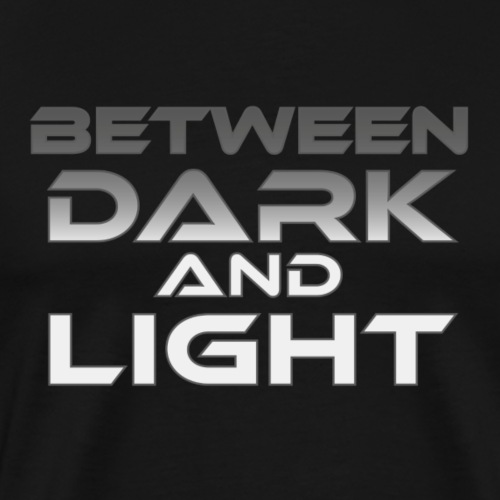 Between Dark And Light - Miesten premium t-paita