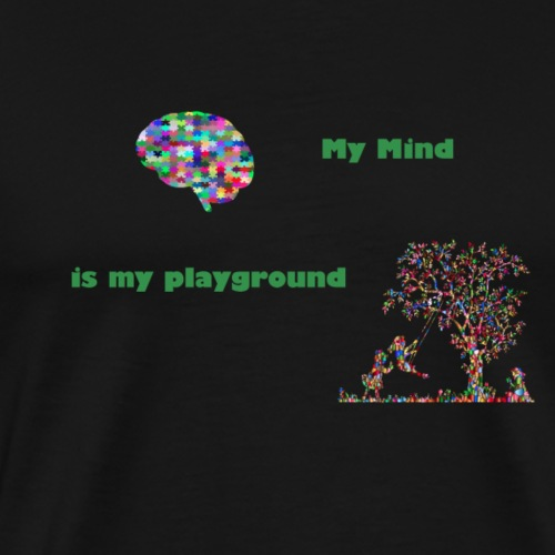My mind is my playground - Men's Premium T-Shirt