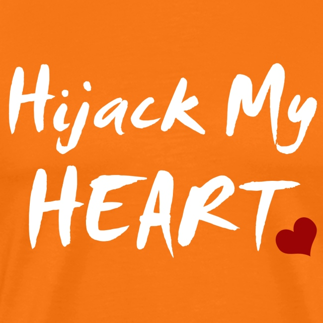 Hijack My Heart