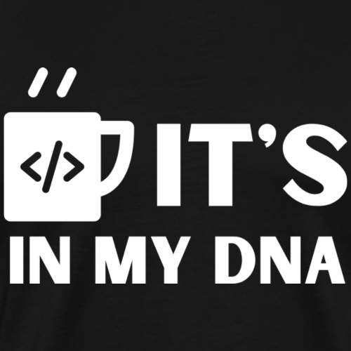 IT's in my DNA - Premium-T-shirt herr