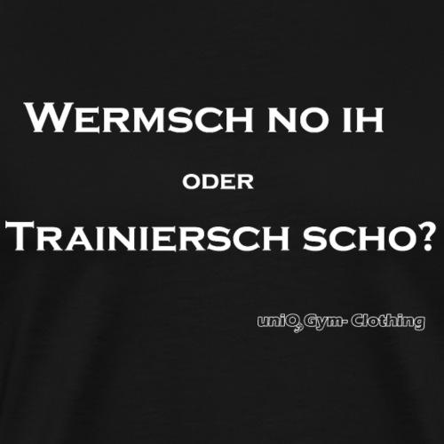 wermsch no ihpng white - Männer Premium T-Shirt