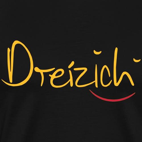 Dreizich - Männer Premium T-Shirt