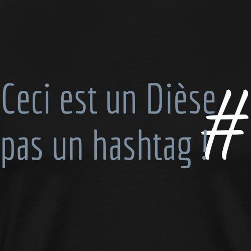 Ceci est un dièse pas un hashtag !