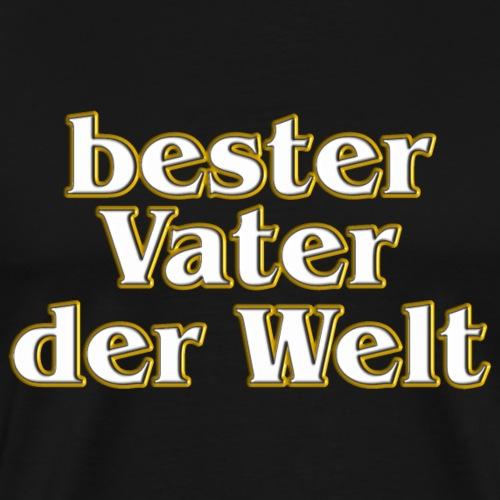 Goldene Serie - bester Vater der Welt - Männer Premium T-Shirt