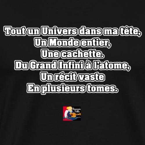 DANS MA TÊTE - Poème - Francois Ville - T-shirt Premium Homme