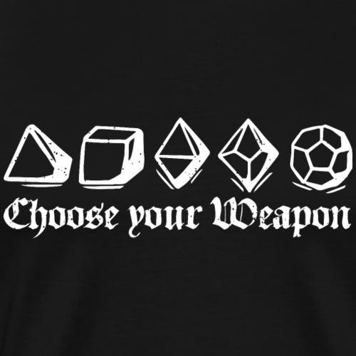 choose your weapon - Men's Premium T-Shirt