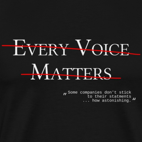 every voice matters don't stick to their statment