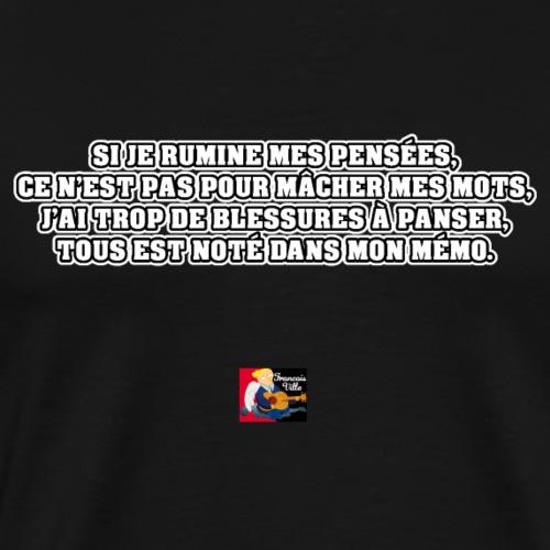 Si je rumine mes pensées - Poème - Francois Ville - T-shirt Premium Homme