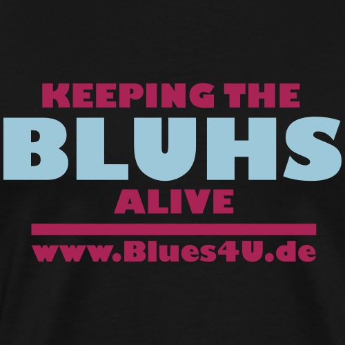 Keeping the BLUHS allive