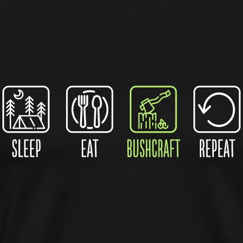 Sleep Eat Bushcraft Repeat - Männer Premium T-Shirt