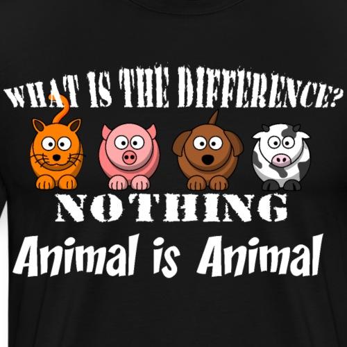 Was ist der Unterschied? Tier ist Tier - Männer Premium T-Shirt