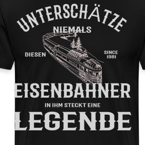 Unterschätze nie einen Eisenbahner. Legende 1981 - Männer Premium T-Shirt