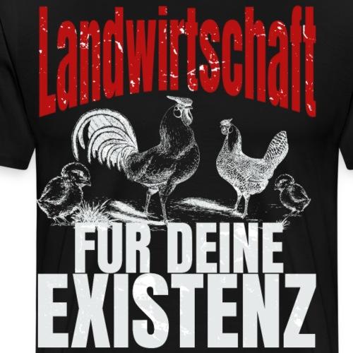 Landwirtschaft für Deine Existenz - Landwirt Huhn - Männer Premium T-Shirt