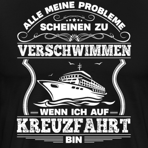 Kreuzfahrt Probleme - Kreuzfahrtshirt, Cruise ship
