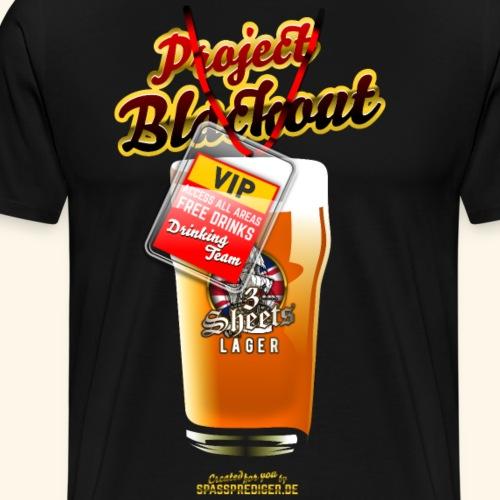 Funny Beer Shirt Design Project Blackout - Männer Premium T-Shirt