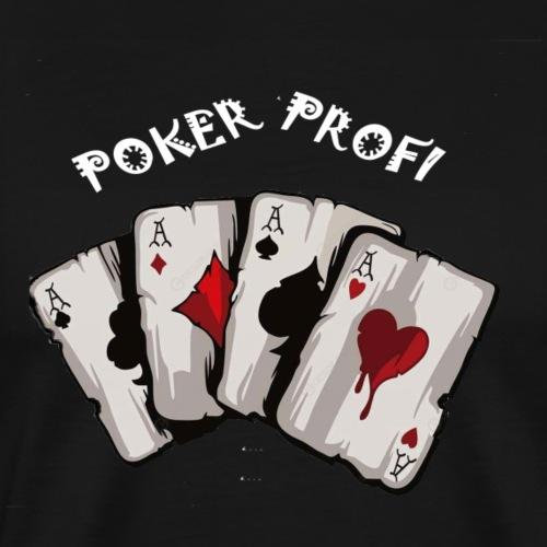 Pokerprofi TEXAS HOLDEM - Männer Premium T-Shirt