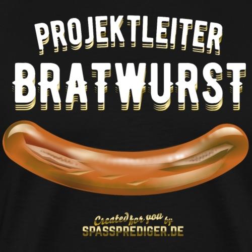 Grillshirt Projektleiter Bratwurst - Geschenkidee! - Männer Premium T-Shirt