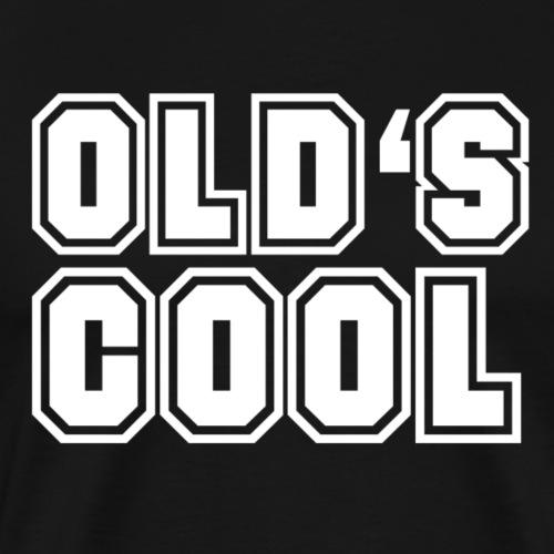 vieux est cool - T-shirt Premium Homme