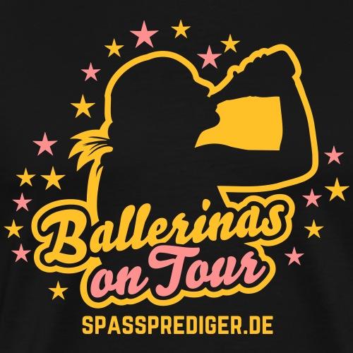 Ballerinas on Tour - Männer Premium T-Shirt