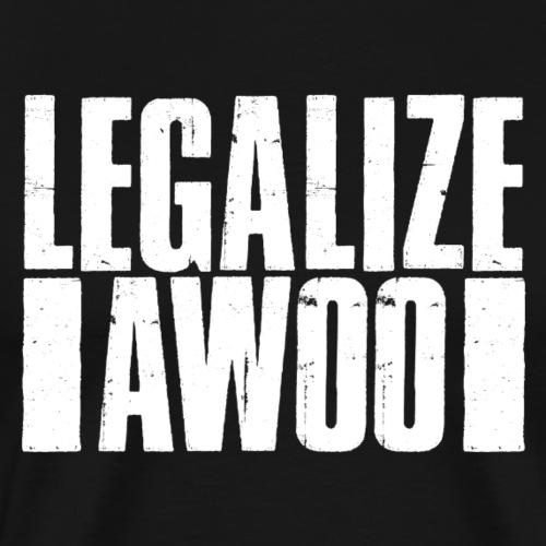 Legalize Awoo W - Männer Premium T-Shirt