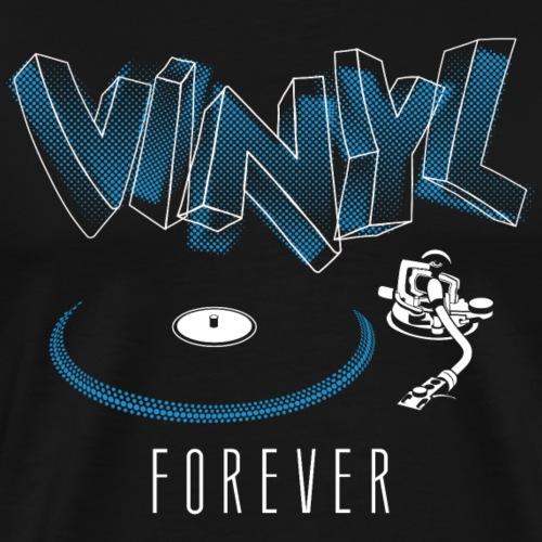 Vinyl forever - Männer Premium T-Shirt