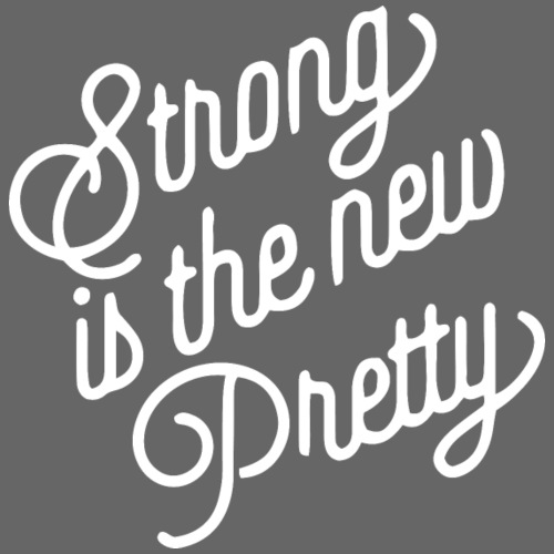 Strong is the new pretty - Männer Premium T-Shirt