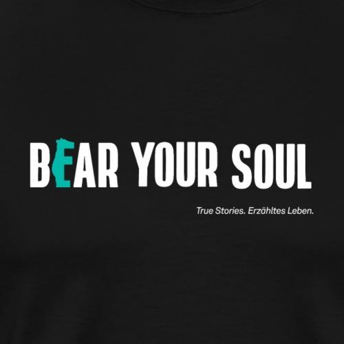 BEAR Your Soul - Männer Premium T-Shirt